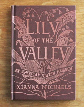 Lily of the Valley – An American Jewish Journey by Xianna Michaels