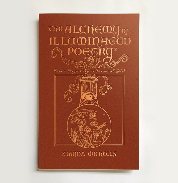 The Alchemy of Illuminated Poetry by Xianna Michaels – Cover